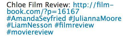 Chloe Movie Review Tweet, Hastags